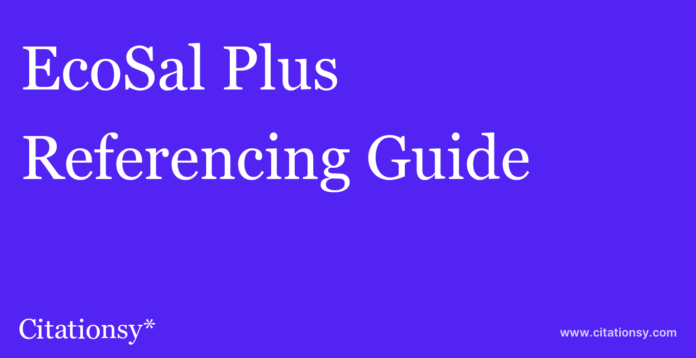 cite EcoSal Plus  — Referencing Guide